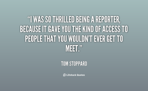 quote-Tom-Stoppard-i-was-so-thrilled-being-a-reporter-145379