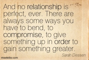 Quotation-Sarah-Dessen-compromise-order-relationship-Meetville-Quotes-58584